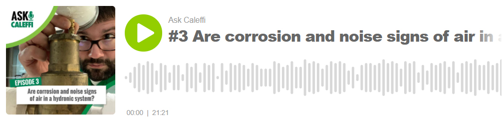 Are corrosion and noise signs of air in a hydronic system?