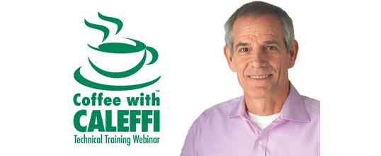 Coffee with Caleffi™ Webinar Series