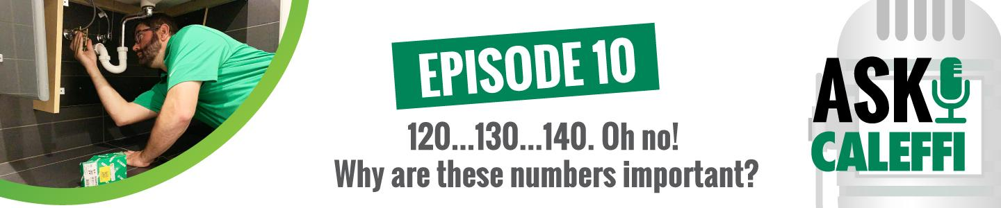120...130...140. Oh no!  Why are these numbers important?