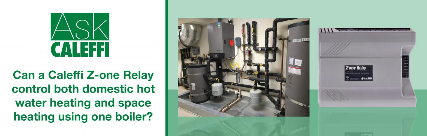 Can a Caleffi Z-one Relay control both domestic hot water heating and space heating using one boiler?