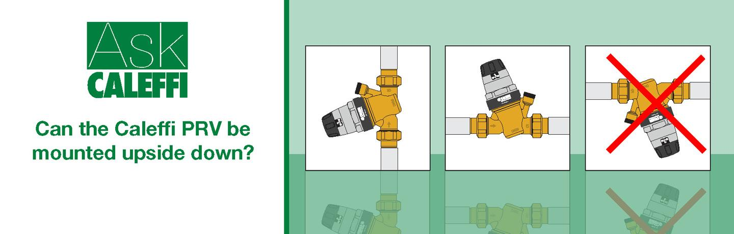 Can The Caleffi Prv Be Mounted Upside Down Caleffi