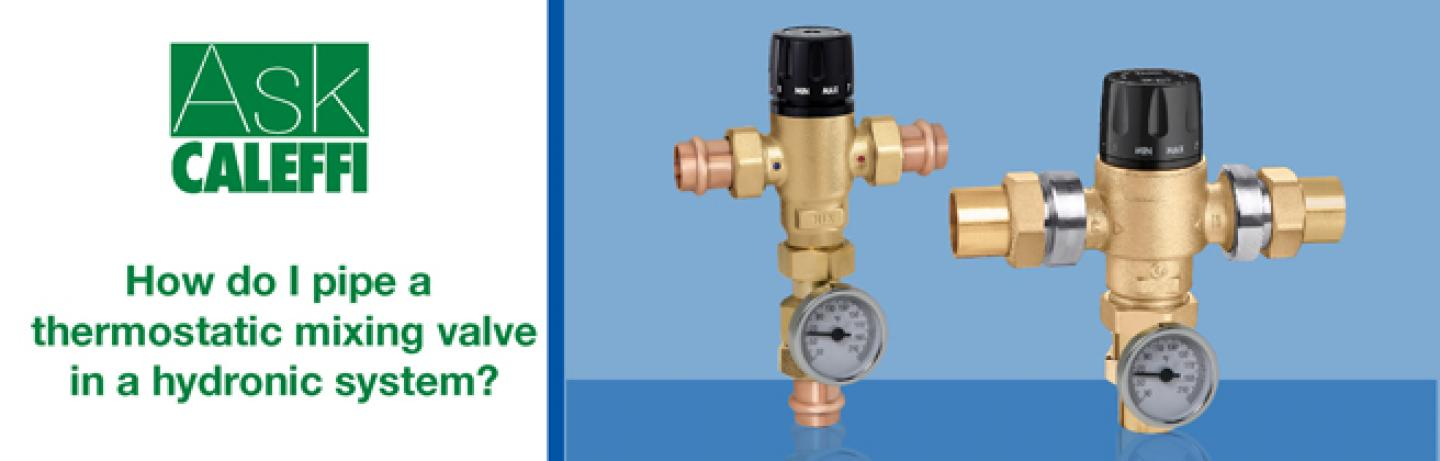 How do I pipe a thermostatic mixing valve in a hydronic system ...  Way Mixing Valve Piping Diagram on 4-way water valve, 4-way mixing valves automatic, belimo valves three-way piping, 3-way hot water coil piping, radiant zone valves with piping, 4-way valve diagram, 4-way heater valve,
