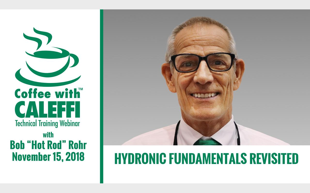 Coffee with Caleffi™:  Hydronic Fundamentals Revisited