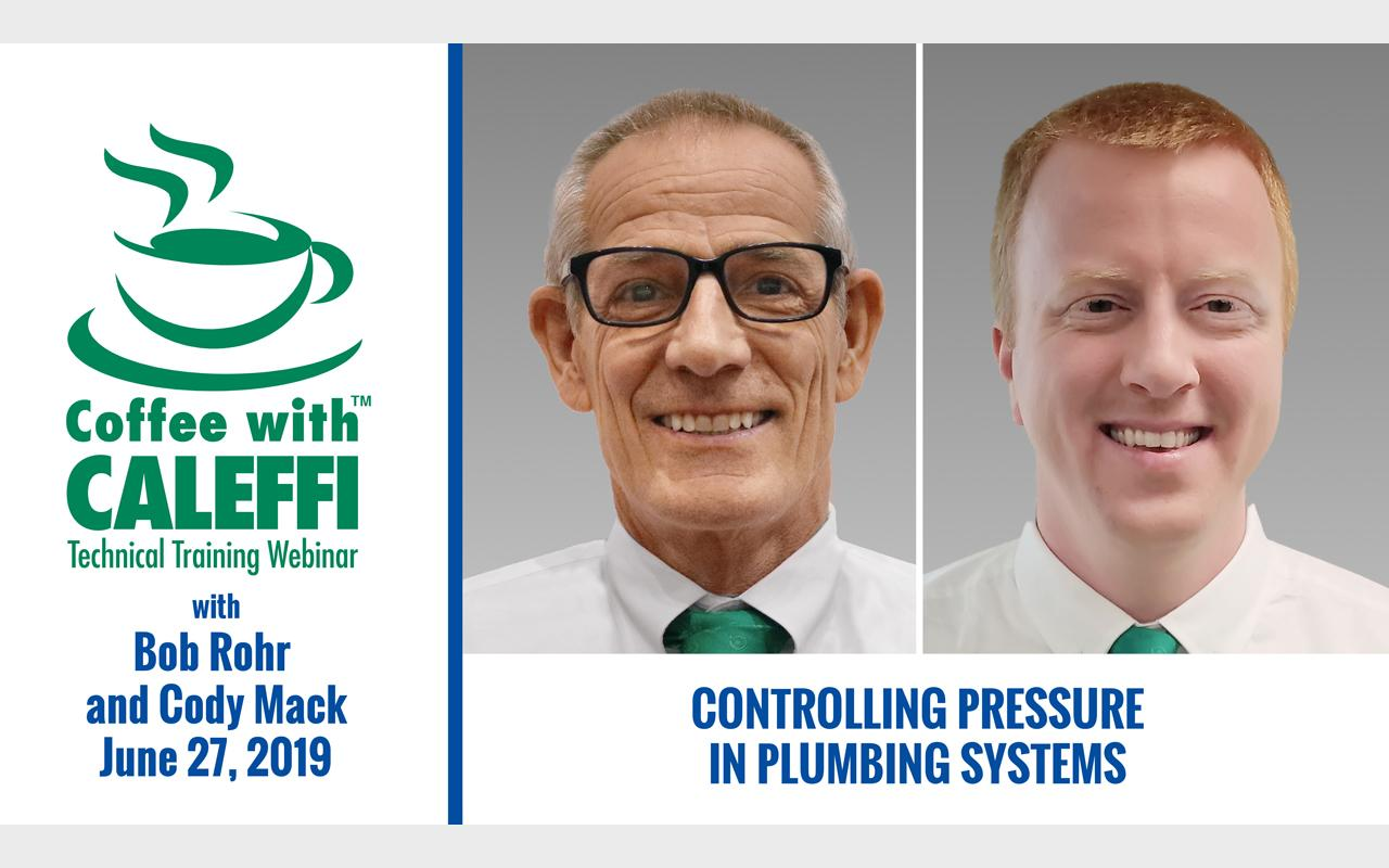 Coffee with Caleffi™:  Controlling Pressure in Plumbing Systems