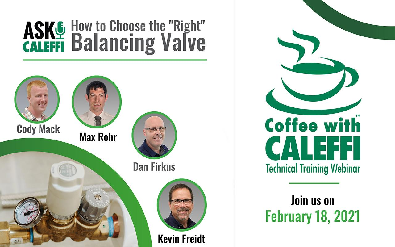 """Coffee with Caleffi™:  How to Choose the """"Right"""" Balancing Valve"""