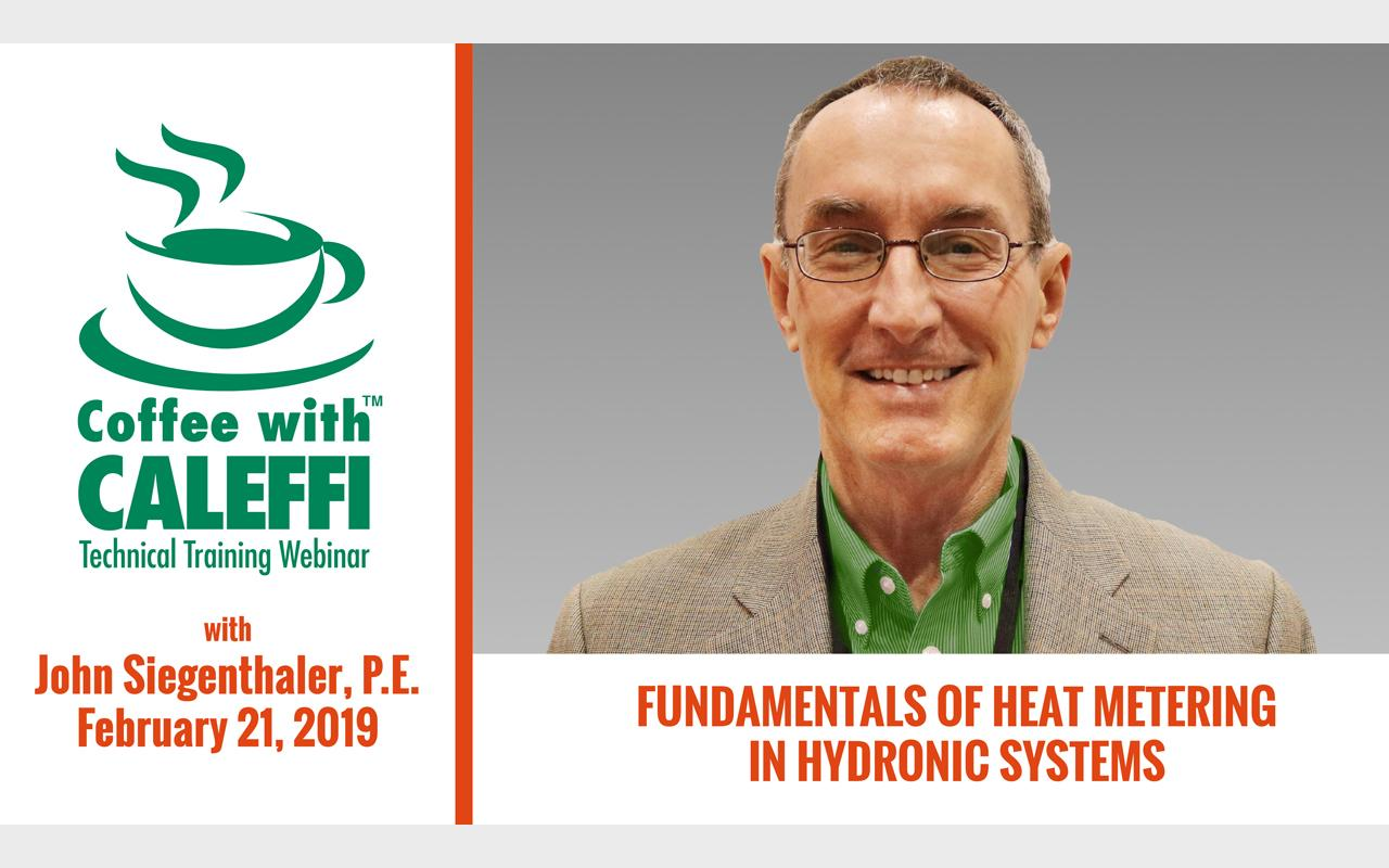 Coffee with Caleffi™:  Fundamentals of Heat Metering in Hydronic Systems