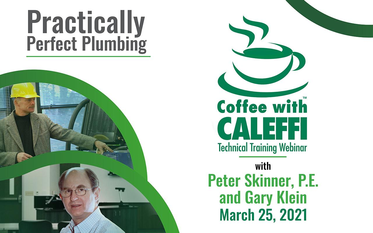 Coffee with Caleffi™:  Practically Perfect Plumbing