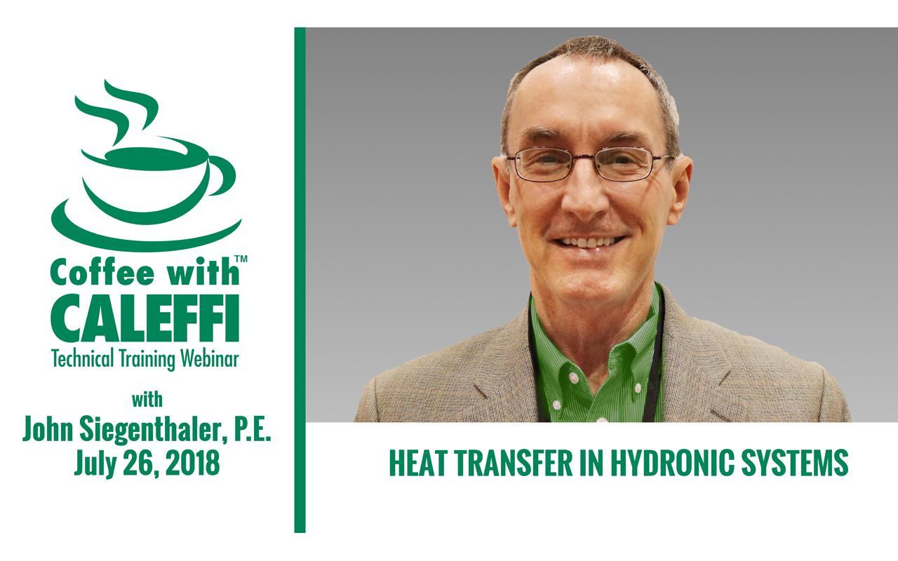 Coffee with Caleffi™:  Heat Transfer in Hydronic Systems
