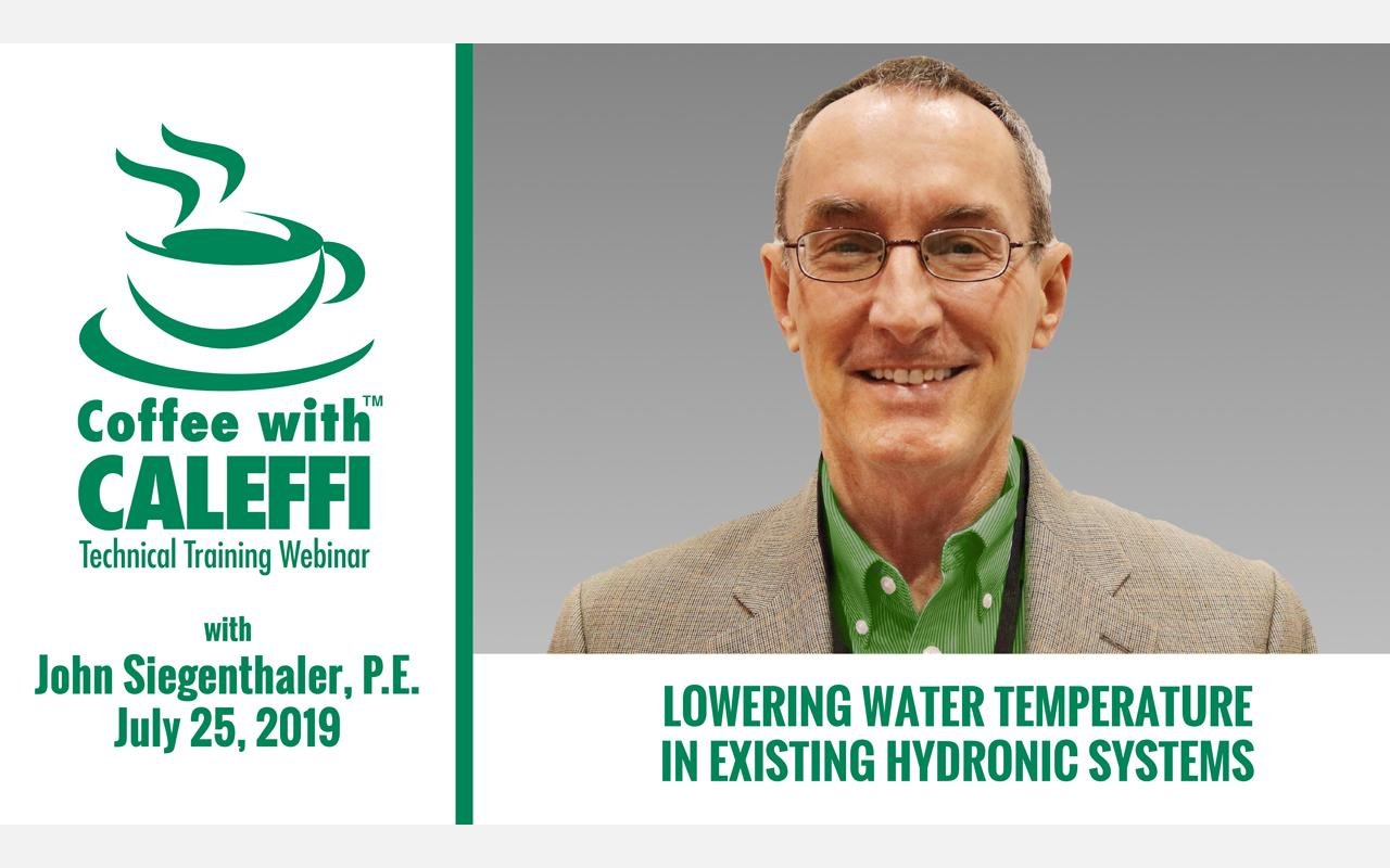 Coffee with Caleffi™: Lowering Water Temperature in Existing Hydronic Systems