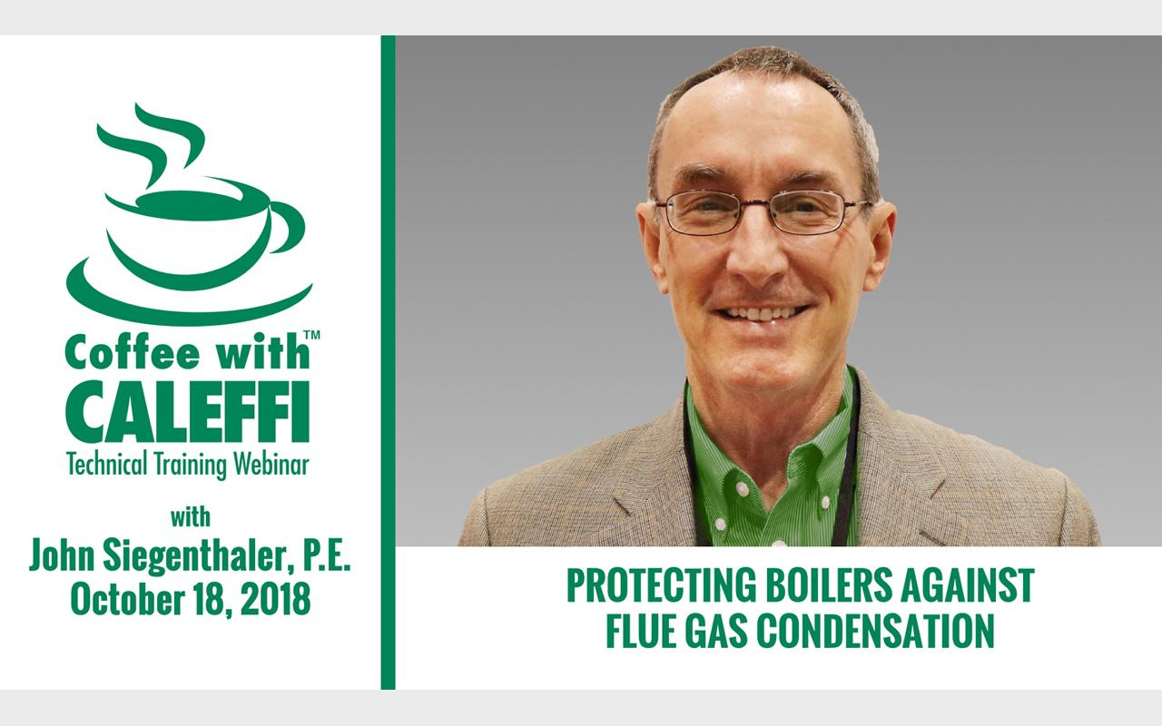 Coffee with Caleffi™ with John Siegenthaler, P.E.