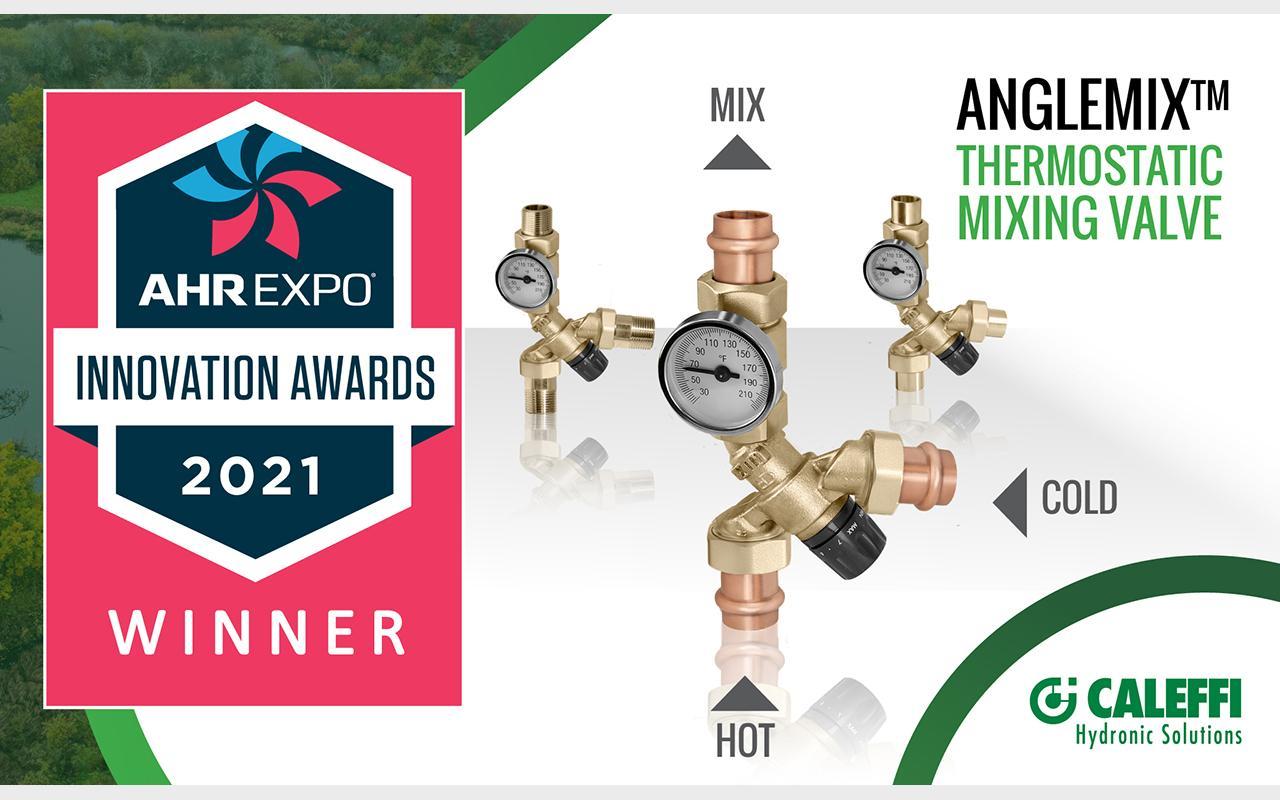 Caleffi AngleMix™ Thermostatic Mixing Valve Named Winner of 2021 AHR Expo Innovation Award