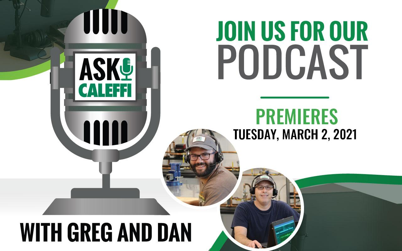 Ask Caleffi Podcast Premieres in March 2021