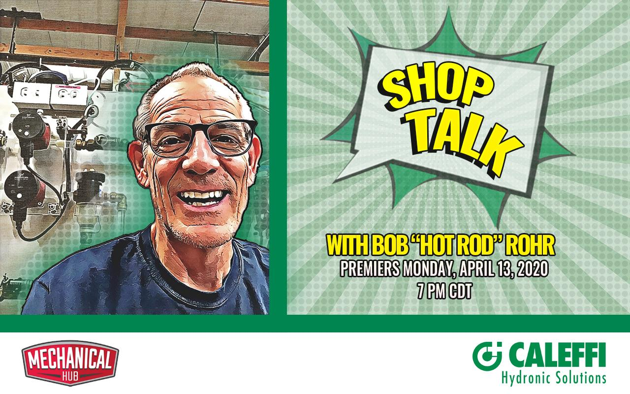 """Shop Talk with Bob """"Hot Rod"""" Rohr and our sponsor Mechanical Hub"""