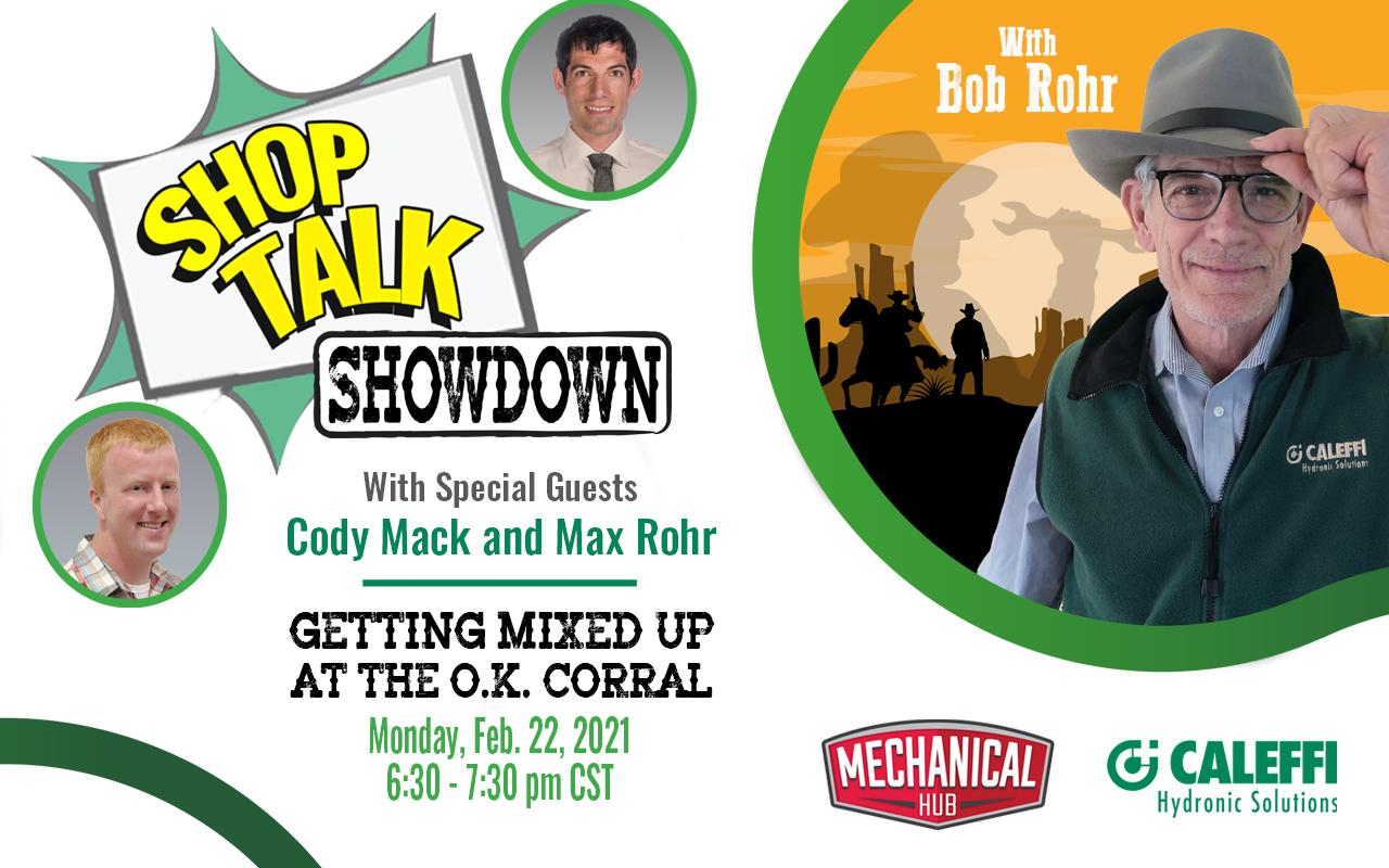 """Shop Talk Showdown with Bob """"Hot Rod"""" Rohr:  Getting Mixed Up at the O.K. Corral"""