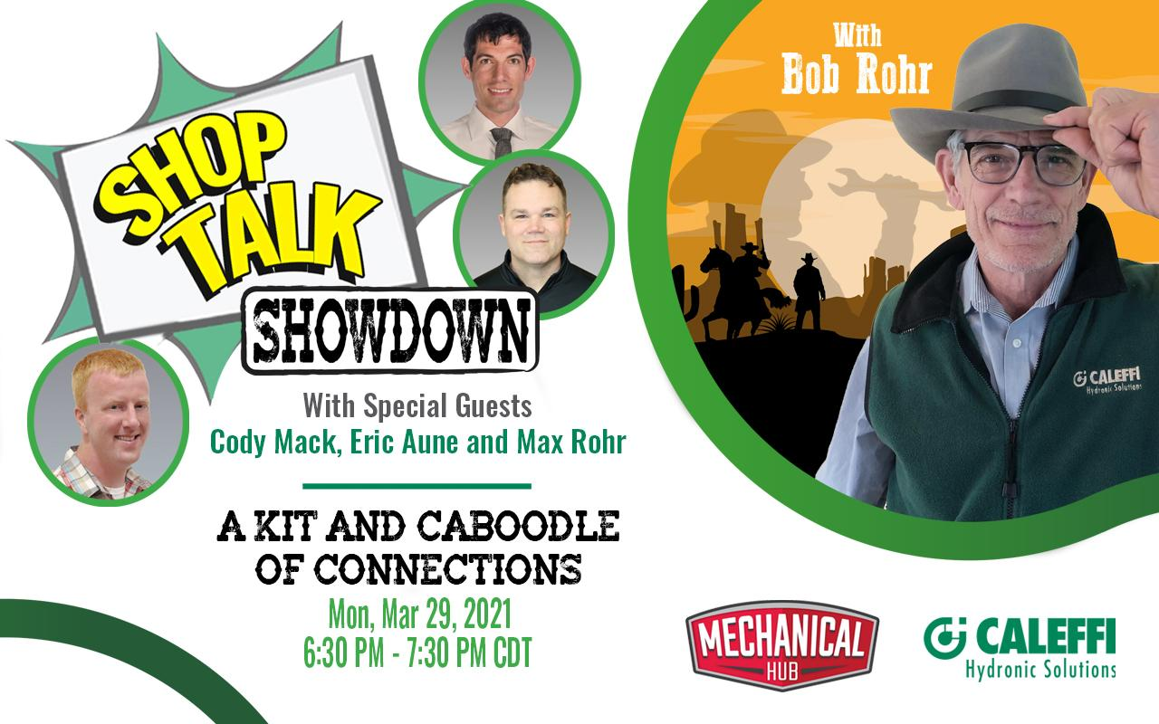 """Shop Talk Showdown with Bob """"Hot Rod"""" Rohr:  A Kit and Caboodle of Connections"""