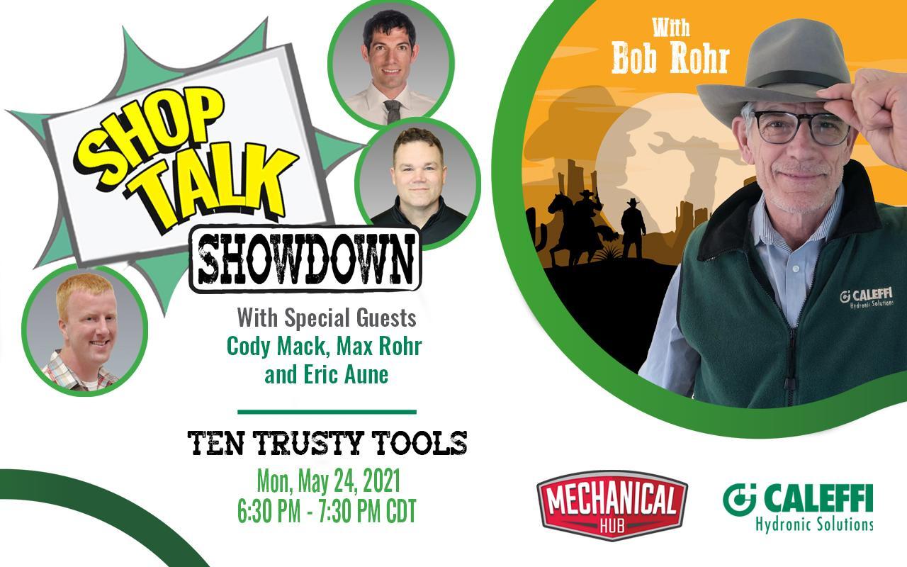 "Shop Talk Showdown with Bob ""Hot Rod"" Rohr:  EPISODE 5 - Ten Trusty Tools"