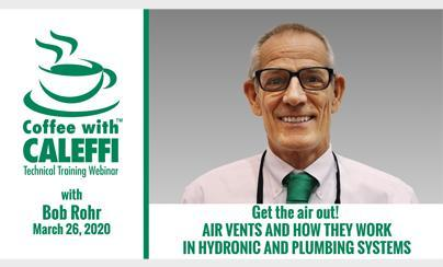 Coffee with Caleffi™:  Get the air out!