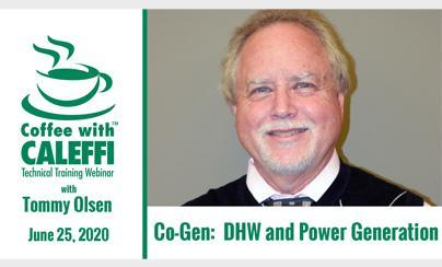 Coffee with Caleffi™:  Co-Gen:  DHW and Power Generation