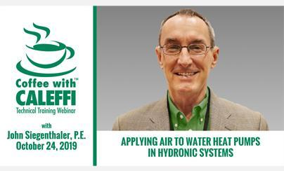 Coffee with Caleffi™ - Applying Air-to-Water Heat Pumps in Hydronic Systems