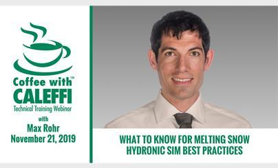 Coffee with Caleffi™:  What to Know for Melting Snow - Hydronic SIM Best Practices
