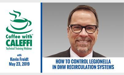 Coffee with Caleffi™:  How to Control Legionella in DHW Recirculation Systems