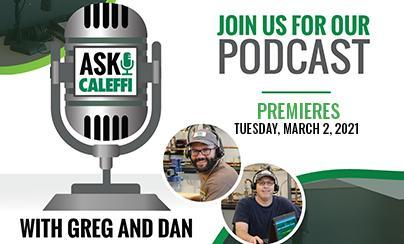 Ask Caleffi Podcast Premieres in March