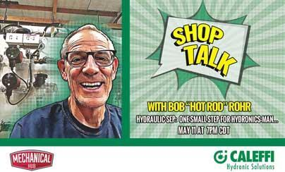 "Shop Talk with Bob ""Hot Rod"" Rohr"