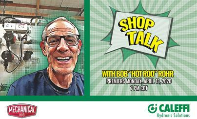 "Shop Talk with Bob ""Hot Rod"" Rohr and our sponsor Mechanical Hub"